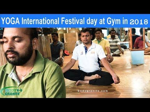 YOGA international day in 2018 @ GYM | YOGA international festival day | Part 2 | BODYGRANITE