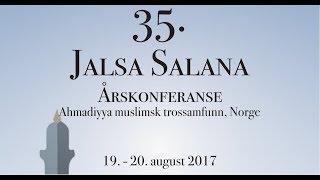 Årskonferanse (Jalsa Salana) 2017 dag 2 - AMJ Norge