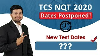 Important: TCS NQT 2019 Exam Update - Regarding change of dates! TCS NQT 2020 batch out students !