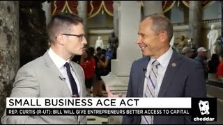 Cheddar: Small Business ACE Act - July 19, 2018