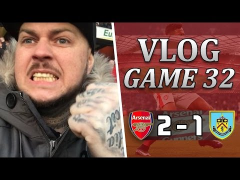 Arsenal 2 v 1 Burnley | This Club Will Be The Death Of Me | Matchday Vlog | Game 32