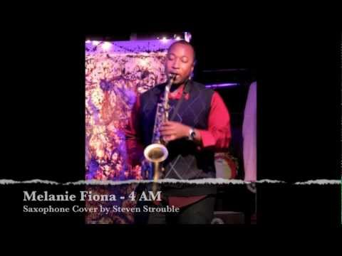 Melanie Fiona - 4AM (Sax Cover)