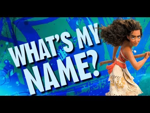 What's My Name? ~ (Moana ft.  Maui, Drago Bludvist, Pitch Black, and Mor'du)