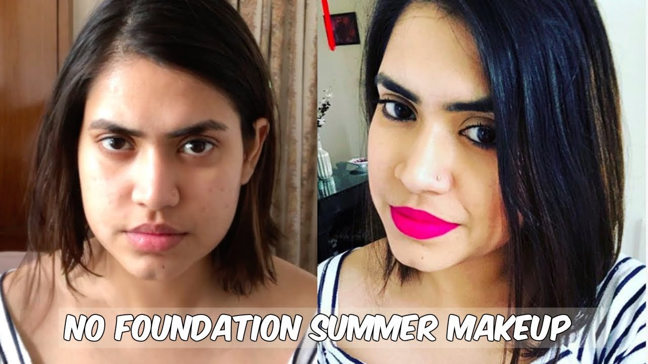 NO FOUNDATION NO BB CREAM Natural SUMMER MAKEUP LOOK IN 5 ...