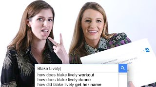 Anna Kendrick & Blake Lively Answer the Webs Most Searched Questions | WIRED YouTube Videos