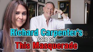 Richard Carpenter's Masquerade Solo