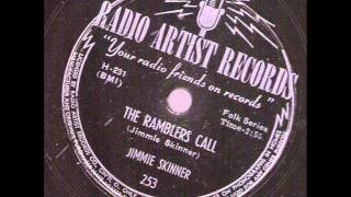 Jimmie Skinner  The Ramblers Call  RADIO ARTIST RECORDS 253