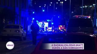 Radikalizálódás miatt dühös a dán kormányfő