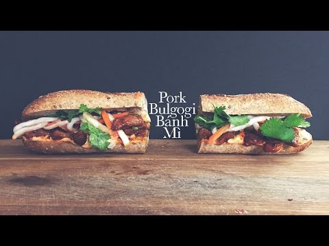 Pork Bulgogi Banh Mi - YouTube