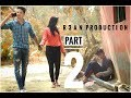 PART -2 |Pardesi Pardesi | Musafir | Short movie | R3AN PRODUCTION | true love story |