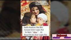 Ye bandhan too pyar ka bandhan hai love you mother stutas