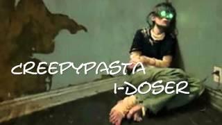 I-Doser [Creepypasta]