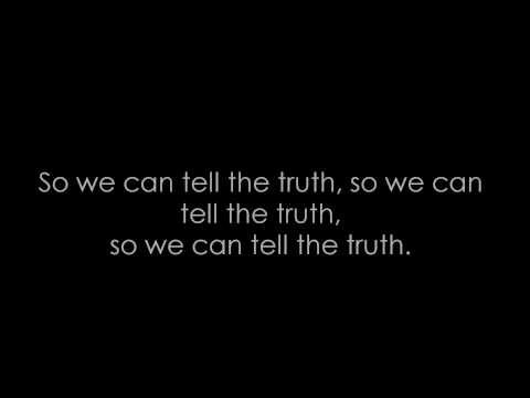 We Can Tell The Truth -Luke Pritchard and Mark Foster (Lyrics)