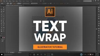 Using Text Wrap   Adobe Illustrator Tutorial