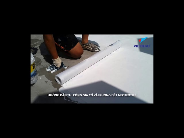Hướng dẫn Thi công Sàn mái sử dụng vật liệu Silatex super - Neotex
