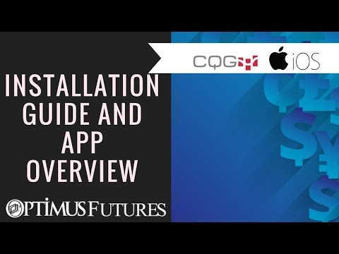 CQG for IOS - Installation guide and App Overview | Optimus Futures