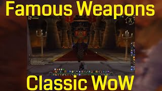 Top 5 FAMOUS Weapons from Vanilla WoW