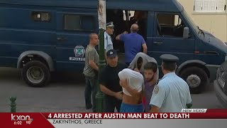 4 suspects in beating death of Austinite appear in Greek court