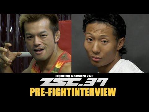 ZST37 PreFight Interview房野vs樋口