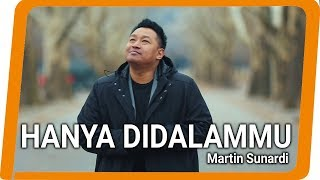 Martin Sunardi - Hanya Di DalamMu Mp3