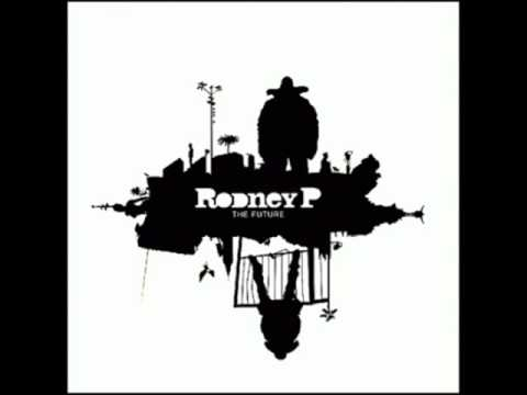 Rodney P - Trouble