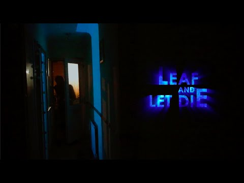 LEAF AND LET DIE : A COSMIC HORROR SHORT FILM INSPIRED BY LOVECRAFT W/ PRACTICAL EFFECTS (2020)