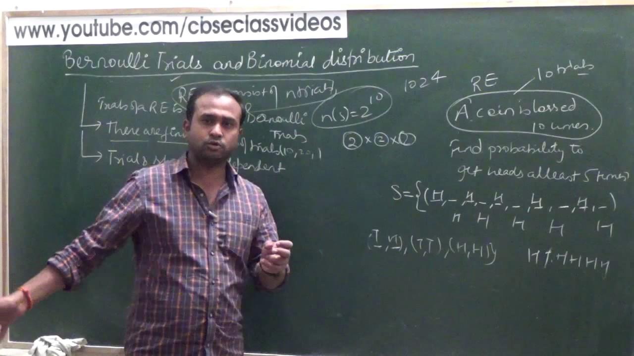 Bernoulli Trials and Binomial distribution | CBSE 12 Maths NCERT Ex 13.5 intro ( Part 1)