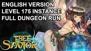 Tree of Savior NA/EU Level 175 Dungeon