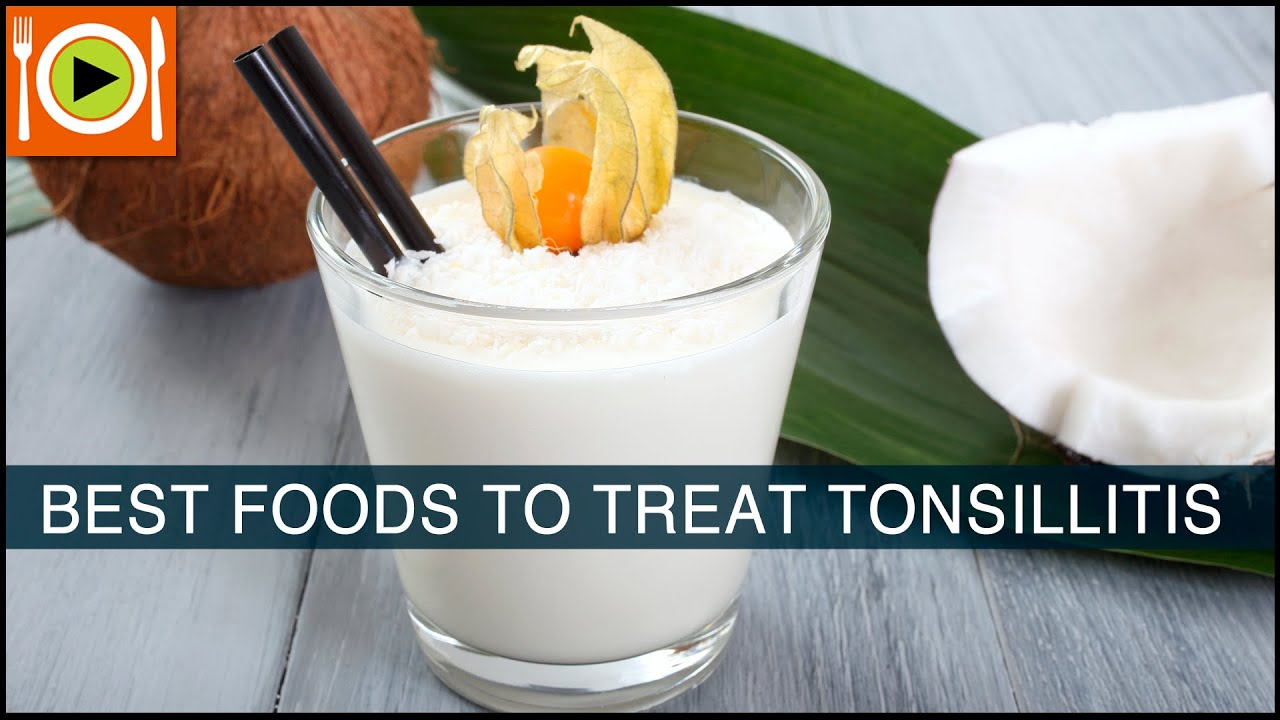 How To Treat Tonsillitis  Food & Healthy Recipes