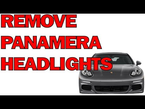 HOW TO REMOVE PORSCHE PANAMERA HEADLIGHTS