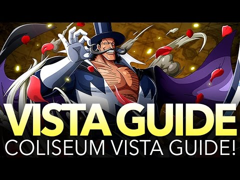 [GUIDE] COLISEUM: VISTA!!! (One Piece Treasure Cruise - Global)