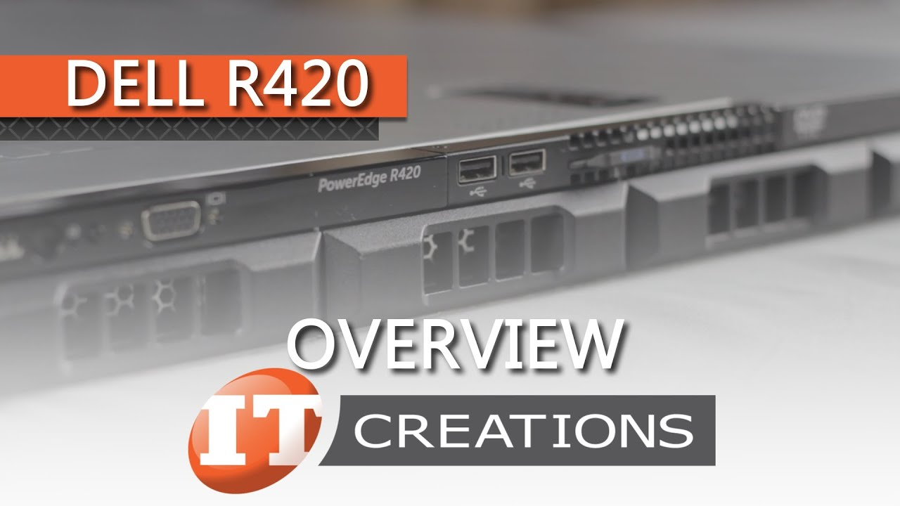 Dell PowerEdge R420 Server | IT Creations