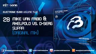 Electronic Audio Vol.2: Mike van Fabio & AxelPolo vs. D-Serg - Supra