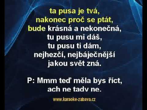 Hana Zagorová, Petr Rezek - Ta pusa je má (karaoke z www.karaoke-zabava.cz)