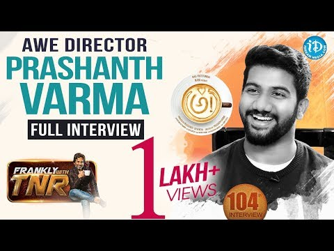 Awe Director Prashanth Varma Promotional Interview | Frankly With TNR | Talking Movies With iDream