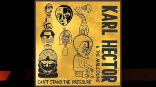 """Karl Hector & The Malcouns - """"Kingdom Of D'MT"""""""