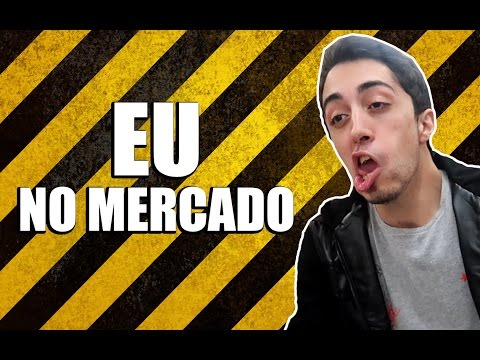 EU NO MERCADO