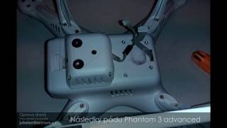 Oprava Phantoma 3 advanced oprava (repair shell)