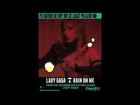 Lady Gaga - Rain On Me (Demo Solo Version)