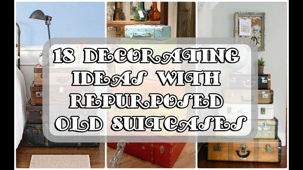 18 Decorating Ideas With Repurposed Old Suitcases