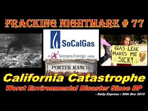 Fracking Nightmare - Episode 77 : California Catastrophe