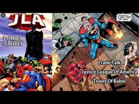 Trade Talk Justice League Of America Tower Of Babel