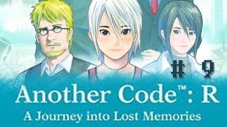 Another Code: R - A Journey into Lost Memories - Part 9 [Chapter 1 - Sudden Flashback]