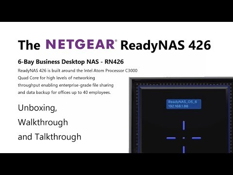 Unboxing the NetGear ReadyNAS 6-Bay Business NAS RN426