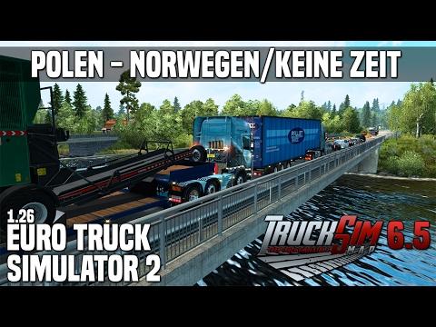 ETS2 1.26 ★ Polen - Norwegen/Keine Zeit!!! ★ Euro Truck Simulator 2 [Deutsch/HD]
