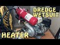 Gold Dredge Wetsuit Hot Water System