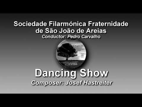 Dancing Show - Josef Hastreiter - São João de Areias