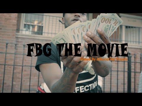 FBG THE MOVIE STARRING FBG Duck Directed  @AMarioFilm