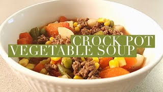 VEGETABLE SOUP RECIPE | QUICK & EASY CROCKPOT MEALS