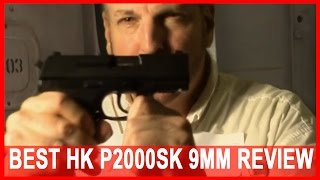 best hk p2000sk 9mm video in under 3 minutes